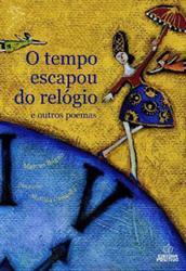 Capa do Livro O Tempo escapou do relógio