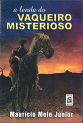 """capa do livro """"A lenda do vaqueiro misterioso"""""""