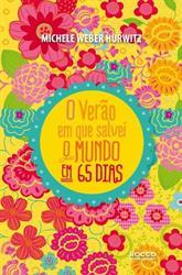 """capa do livro """"O verão em que salvei o mundo em 65 dias"""""""
